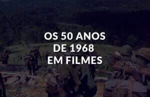 50 anos de 1968