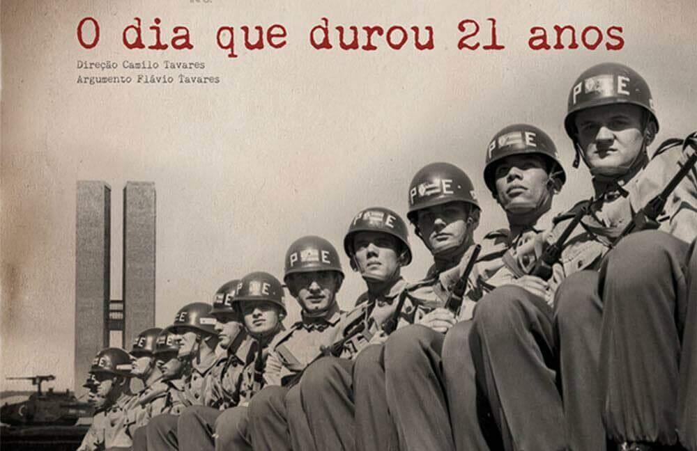 """Cartaz de divulgação do filme """"O dia que durou 21 anos"""". A composição fotográfica reforça como a ordem militar se sobrepôs à sociedade civil."""