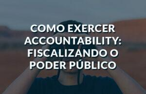 Como exercer accountability