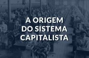 Origens do sistema capitalista