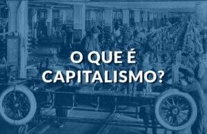 O que é capitalismo