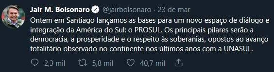 Twitte de Bolsonaro sobre o Prosul
