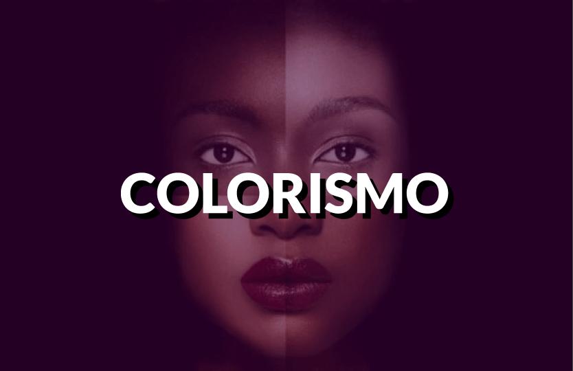 Você sabe o que é Colorismo? Entenda! - Politize!