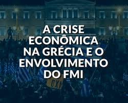 A crise econômica na Grécia e o envolvimento do FMI