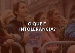 O que é intolerância?