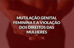 destaque-mutilação-genital feminina