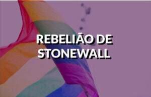 destaque rebelião de stonewall