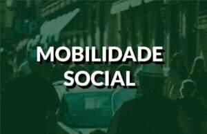 destaque mobilidade social