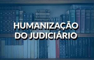 destaque-humanização-do-judiciario