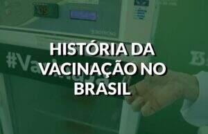 Destaque história da vacinação no Brasil. Fonte: Govep/Fotos Públicas.